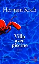 Villa avec piscine ebook by Herman KOCH, Isabelle ROSSELIN