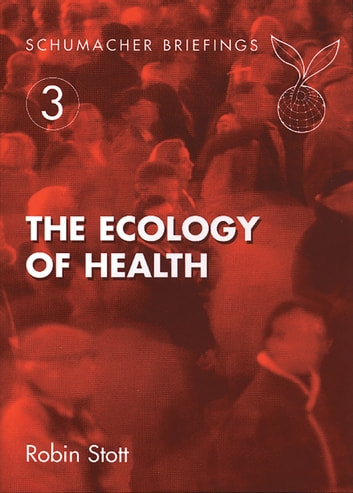 Ecology of Health ebook by Robin Stott,June Crown