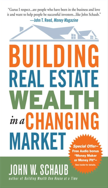 Building Real Estate Wealth In A Changing Market Reap Large Profits