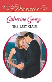 The Baby Claim ebook by Catherine George