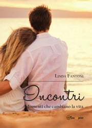 Incontri ebook by Linda Fantoni
