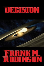 Decision ebook by Frank M. Robinson