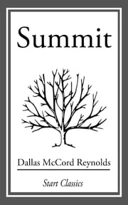 Summit ebook by Dallas McCord Reynolds