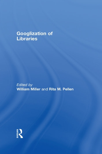 Googlization of Libraries ebook by