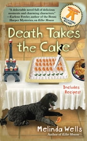 Death Takes the Cake ebook by Melinda Wells