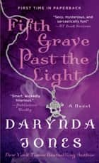 Fifth Grave Past the Light ebook by Darynda Jones