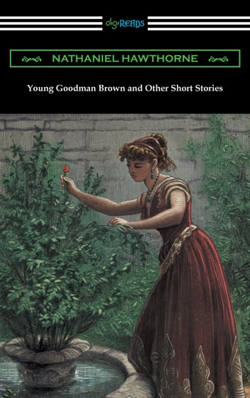 Young Goodman Brown and Other Short Stories 電子書 by Nathaniel Hawthorne