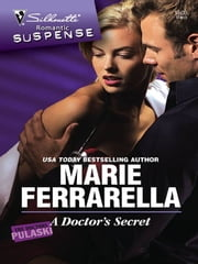 A Doctor's Secret ebook by Marie Ferrarella