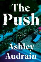 The Push 電子書 by Ashley Audrain
