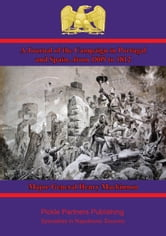 A Journal of the Campaign in Portugal and Spain ebook by Major-General Henry Mackinnon