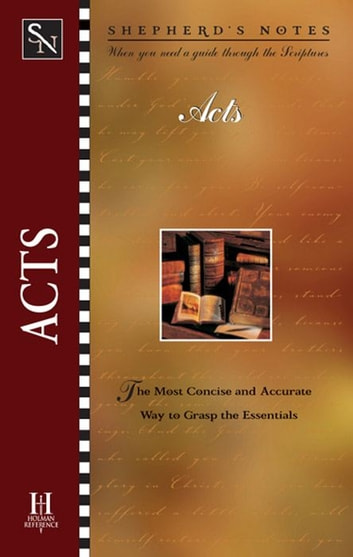 Shepherd's Notes: Acts ebook by Dana Gould
