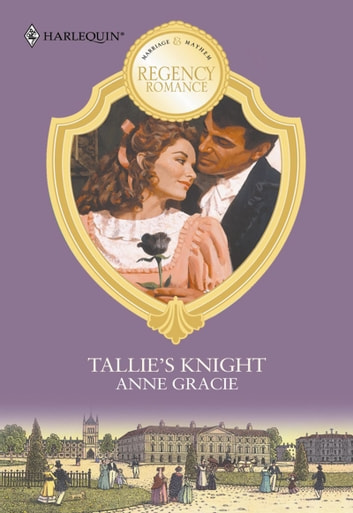 Tallie's Knight (Mills & Boon M&B) ebook by Anne Gracie