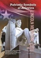 Lincoln Memorial - Shrine to an American Hero ebook by Hal Marcovitz