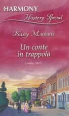 Un conte in trappola 電子書 by Kasey Michaels