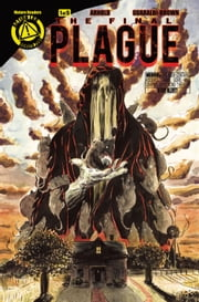 The Final Plague #1 ebook by J.D. Arnold,Tony Guaraldi-Brown