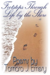 Footsteps Through Life by The Shore ebook by Tamara Emery