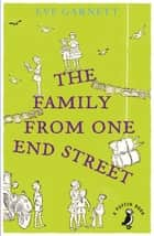 The Family from One End Street eBook by Eve Garnett