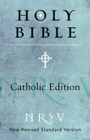NRSV Catholic Edition Bible ebook by Harper Bibles