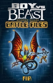 Boy Vs Beast - Battle Files - Air ebook by Mac Park