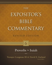 Proverbs–Isaiah ebook by Tremper Longman III,David E. Garland