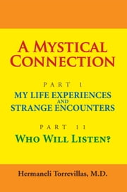 A MYSTICAL CONNECTION ebook by M.D. Hermaneli Torrevillas