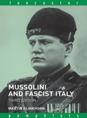 Mussolini and Fascist Italy ebook by Martin Blinkhorn
