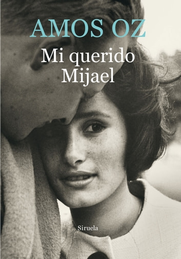 Mi querido Mijael ebook by Amos Oz