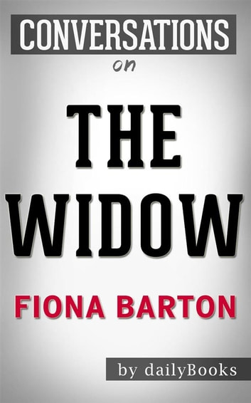 The Widow: A Novel By S.A. Harrison | Conversation Starters ebook by Daily Books