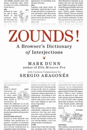 ZOUNDS! - A Browser's Dictionary of Interjections ebook by Mark Dunn,Sergio Aragones