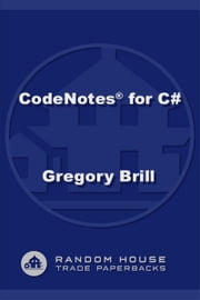 CodeNotes for C# ebook by Gregory Brill