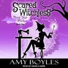 Scared Witchless audiobook by Amy Boyles, Angela Dawe