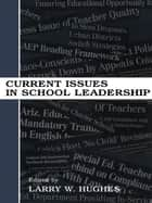 Current Issues in School Leadership ebook by Larry W. Hughes