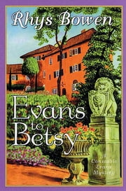 Evans to Betsy ebook by Rhys Bowen