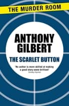 The Scarlet Button ebook by