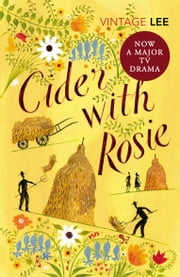 Cider With Rosie ebook by Laurie Lee Mbe Mbe