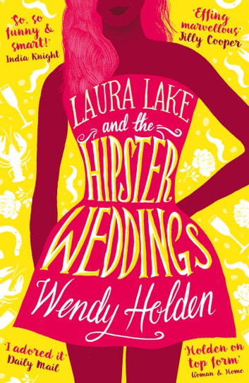 Three Weddings and a Scandal - romantic comedy from the author of The Governess ebook by Wendy Holden