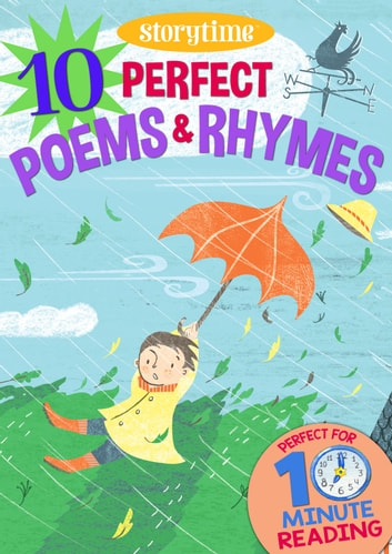 10 Perfect Poems & Rhymes for 4-8 Year Olds (Perfect for Bedtime & Independent Reading) (Series: Read together for 10 minutes a day) (Storytime) ebook by Arcturus Publishing