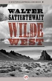 Wilde West ebook by Walter Satterthwait