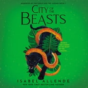 City of the Beasts audiobook by Isabel Allende