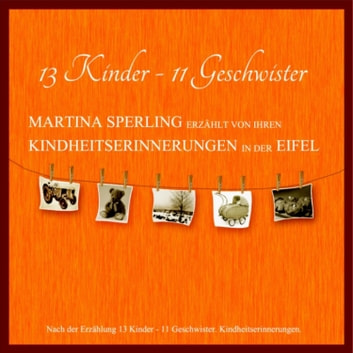 13 Kinder - 11 Geschwister audiobook by