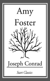 Amy Foster ebook by Joseph Conrad