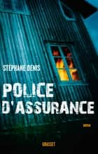 Police d'assurance ebook by Stéphane Denis