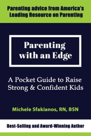 Parenting with an Edge ebook by Michele Sfakianos