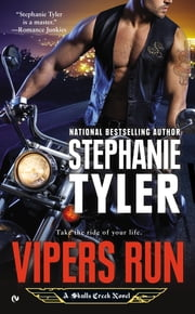 Vipers Run - A Skulls Creek Novel ebook by Stephanie Tyler