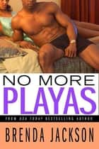 No More Playas ebook by Brenda Jackson