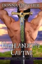 Highlander's Captive ebook by Donna Fletcher