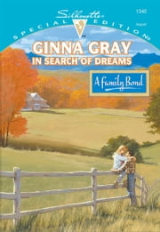 In Search of Dreams ebook by Ginna Gray