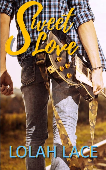 Sweet Love ebook by Lolah Lace