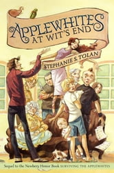 Applewhites at Wit's End ebook by Stephanie S. Tolan