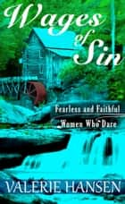 Wages of Sin ebook by Valerie Hansen